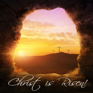 "The Easter message, ""Christ has risen,"" must be accepted in faith"